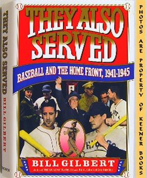 Image for They Also Served (Baseball And The Home Front, 1941-1945)