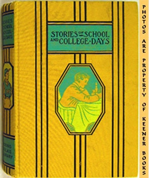 Image for Stories Of School And College Days: Young Folks Library Series
