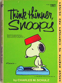 Image for Think Thinner, Snoopy (Selected Cartoons From Don't Hassle Me With Your Signs, Chuck Volume 2)