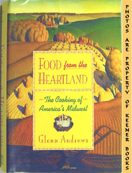 Image for Food From The Heartland (The Cooking Of America's Midwest)