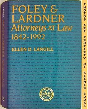 Image for Foley & Lardner: Attorneys At Law 1842-1992