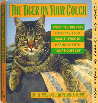 Image for The Tiger On Your Couch (What The Big Cats Can Teach You About Living In Harmony With Your House Cat)
