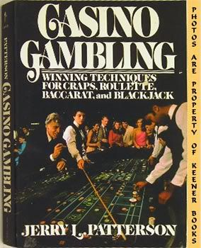 Image for Casino Gambling (Winning Techniques For Craps, Roulette, Baccarat & Blackjack)