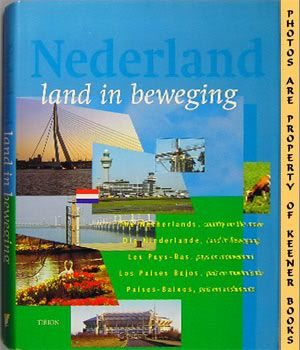 Image for Nederland, Land In Beweging (The Netherlands, Country On The Move)