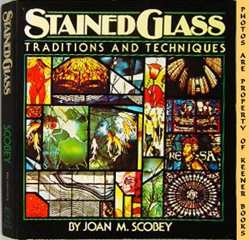 Image for Stained Glass Traditions And Techniques (Plus A Design Workbook And 10 Projects)