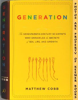 Image for Generation (The 17th Century Scientists Who Unraveled The Secrets Of Human Reproduction)