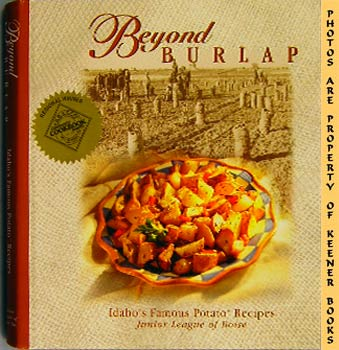 Image for Beyond Burlap (Idaho's Famous Potato Recipes)