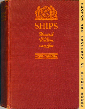 Image for Ships & How They Sailed The Seven Seas (5000 B. C. - A. D. 1935)