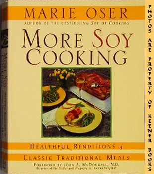Image for More Soy Cooking (Healthful Renditions Of Classic Traditional Meals)