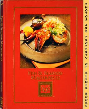 Image for Fish And Seafood Masterpieces: Cooking Arts Collection Series