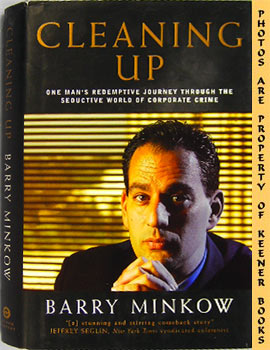 Image for Cleaning Up (One Man's Redemptive Journey Through The Seductive World Of Corporate Crime)