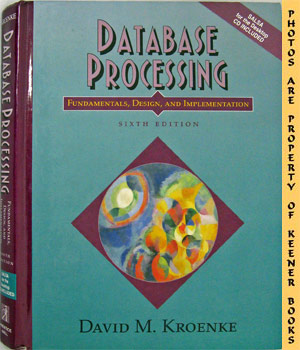 Image for Database Processing (Fundamentals, Design & Implementation - Sixth - 6th - Edition)