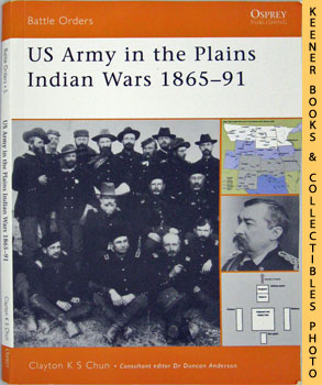 Image for US Army In The Plains Indian Wars 1865-91 (Battle Orders)