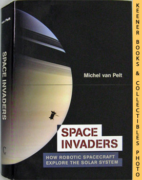 Image for Space Invaders (How Robotic Spacecraft Explore The Solar System)