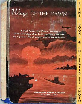 Image for Wings Of The Dawn  (A First - Person Eye - Witness Account Of The Evolution Of U.S. Air And Space Doctrine)