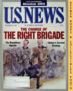 Image for U. S. News & World Report Magazine - November 21, 1994 (The Charge Of The Right Brigade)