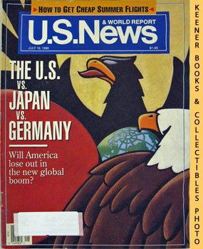 Image for U. S. News & World Report Magazine - July 16, 1990 (The U. S. Vs. Japan Vs. Germany)