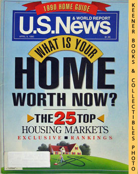 Image for U. S. News & World Report Magazine - April 9, 1990 (What Is Your Home Worth Now?)