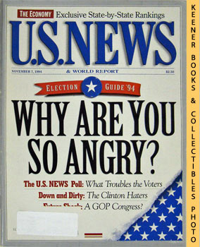Image for U. S. News & World Report Magazine - November 7, 1994 (Election Guide '94 - Why Are You So Angry?)