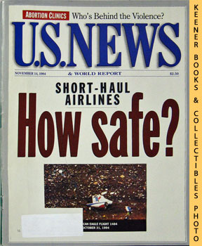 Image for U. S. News & World Report Magazine - November 14, 1994 (Short - Haul Airlines - How Safe?)