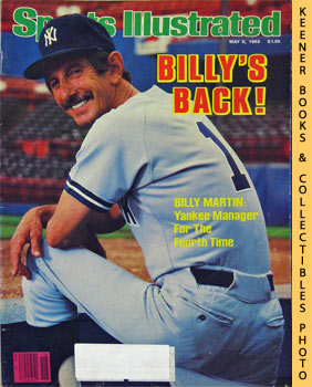 Image for Sports Illustrated Magazine, May 6, 1985 (Vol 62, No. 18) : Billy's Back! Billy Martin: Yankee Manager For The Fourth Time