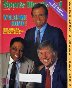 Image for Sports Illustrated Magazine, March 25, 1985 (Vol 62, No. 12) : Welcome Home! Peter Ueberroth Reinstates Willie Mays And Mickey Mantle