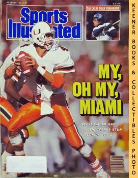 Image for Sports Illustrated Magazine, October 12, 1987 (Vol 67, No. 16) : My, Oh My, Miami - Steve Walsh And The Canes Stun Florida State