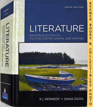 Image for Literature : An Introduction To Fiction, Poetry, Drama, And Writing (Tenth - 10th - Edition)