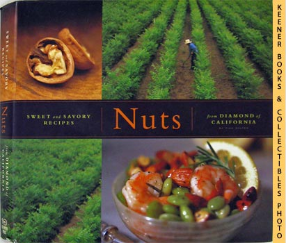 Image for Nuts (Sweet And Savory Recipes From Diamond Of California)