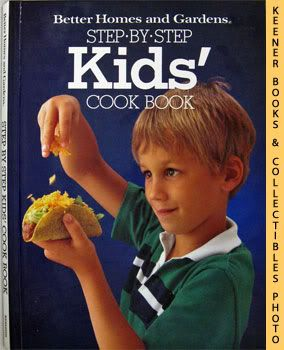 Image for Better Homes And Gardens Step-By-Step Kids' Cook Book