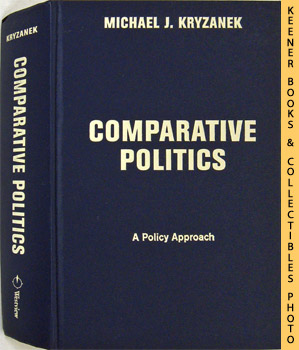Image for Comparative Politics (A Policy Approach)