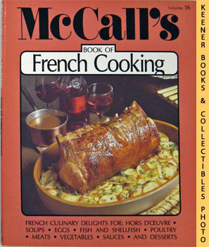 Image for McCall's Book Of French Cooking, Vol. 16: McCall's New Cookbook Collection Series