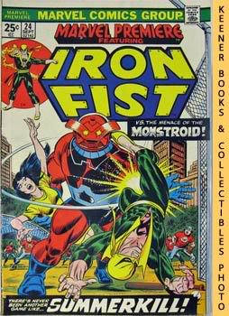 Image for Marvel Premiere - Iron Fist (Summerkill! -- Vol. 1 No. 24, September 1975)