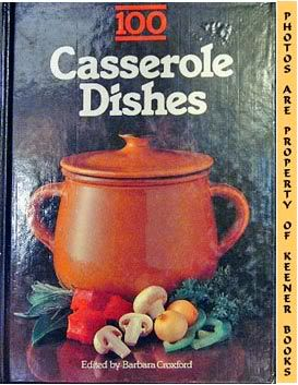 Image for 100 Casserole Dishes