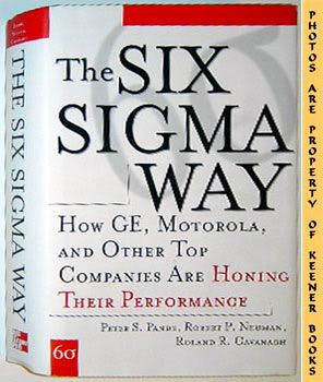 Image for The Six Sigma Way (How GE, Motorola, And Other Top Companies Are Honing Their Performance)