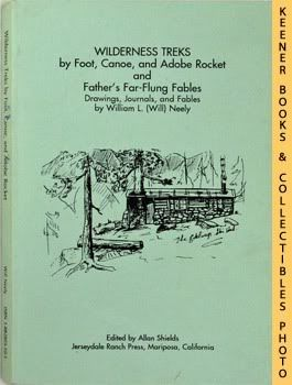 Image for Wilderness Treks By Foot, Canoe, And Adobe Rocket, And Father's Far-Flung Fables (Drawings, Journals, And Fables)