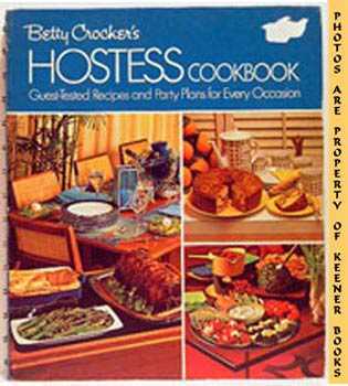 Image for Betty Crocker's Hostess Cookbook (Guest - Tested Recipes And Party Plans For Every Occasion)