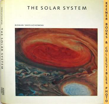 Image for The Solar System - The Sun Planets And Life: Scientific American Library Series