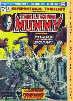 Image for Supernatural Thrillers Featuring The Living Mummy (Pyramid Of Peril! -- Vol. 1 No. 9, October 1974)