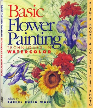 Image for Basic Flower Painting (Techniques In Watercolor)