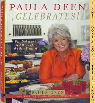 Image for Paula Deen Celebrates! (Best Dishes and Best Wishes for the Best Times of Your Life)