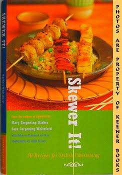 Image for Skewer It! (50 Recipes For Stylish Entertaining)