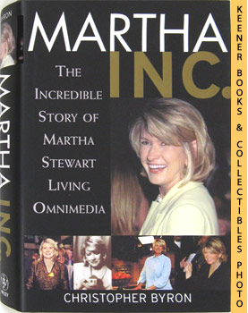 Image for Martha Inc. (The Incredible Story of Martha Stewart Living Omnimedia)