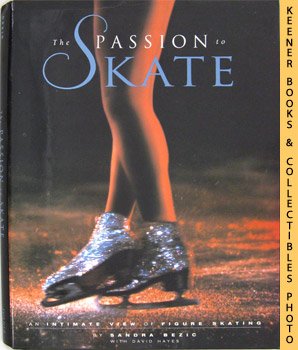 Image for The Passion To Skate (An Intimate View Of Figure Skating)