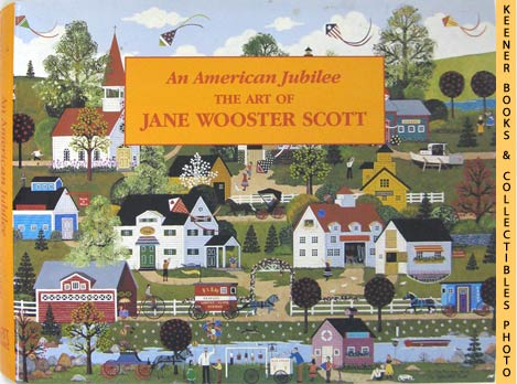 Image for An American Jubilee: The Art Of Jane Wooster Scott