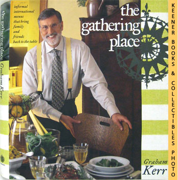 Image for The Gathering Place (Informal International Menus That Bring Family And Friends Back To The Table)