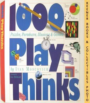 Image for 1000 Play Thinks (Games Of Science, Art & Mathematics)