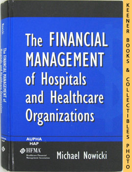 Image for The Financial Management Of Hospitals And Healthcare Organizations