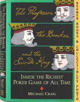 Image for The Professor, The Banker, And The Suicide King (Inside The Richest Poker Game Of All Time)