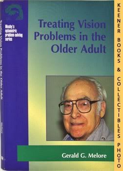 Image for Treating Vision Problems In The Older Adult: Mosby's Optometric Problem - Solving Series